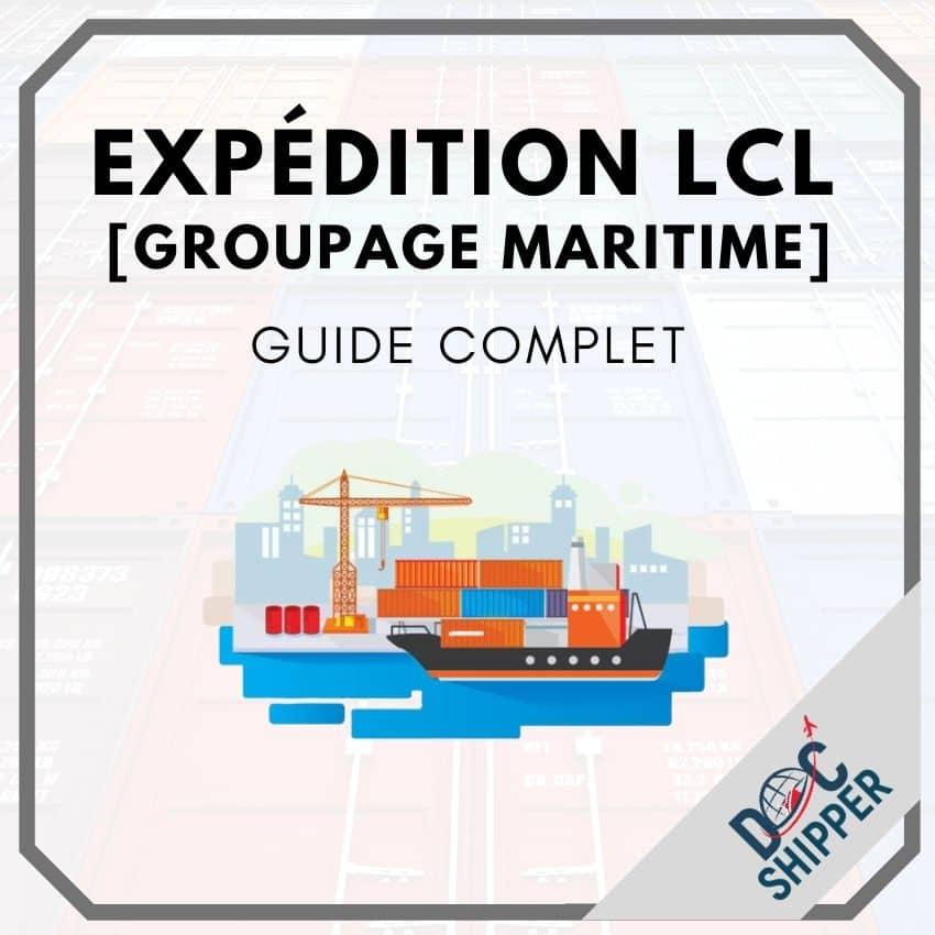 Expédition LCL | Groupage maritime