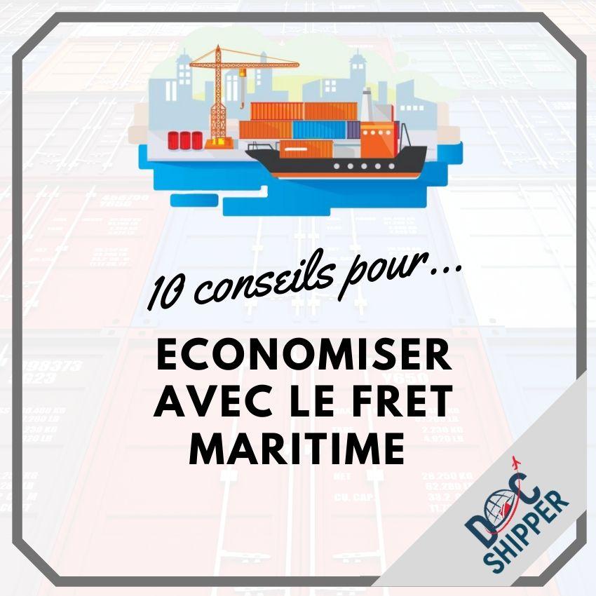 10 conseils pour économiser avec le fret maritime