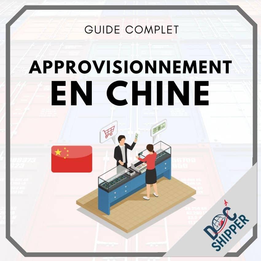 L'approvisionnement en Chine