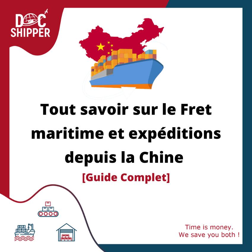 Fret maritime et expéditions depuis la Chine