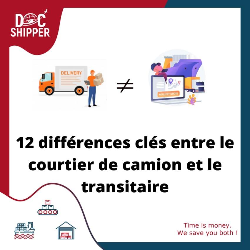 12 différences clés entre le courtier de camion et le transitaire