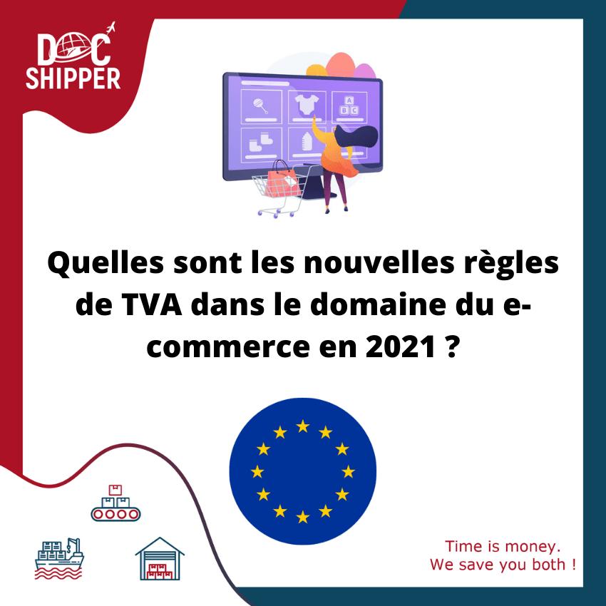 Quelles sont les nouvelles règles de TVA dans le domaine du e-commerce en 2021 ?